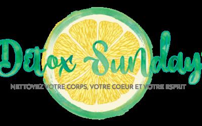 DETOX SUNDAY ® la detox intégrale!